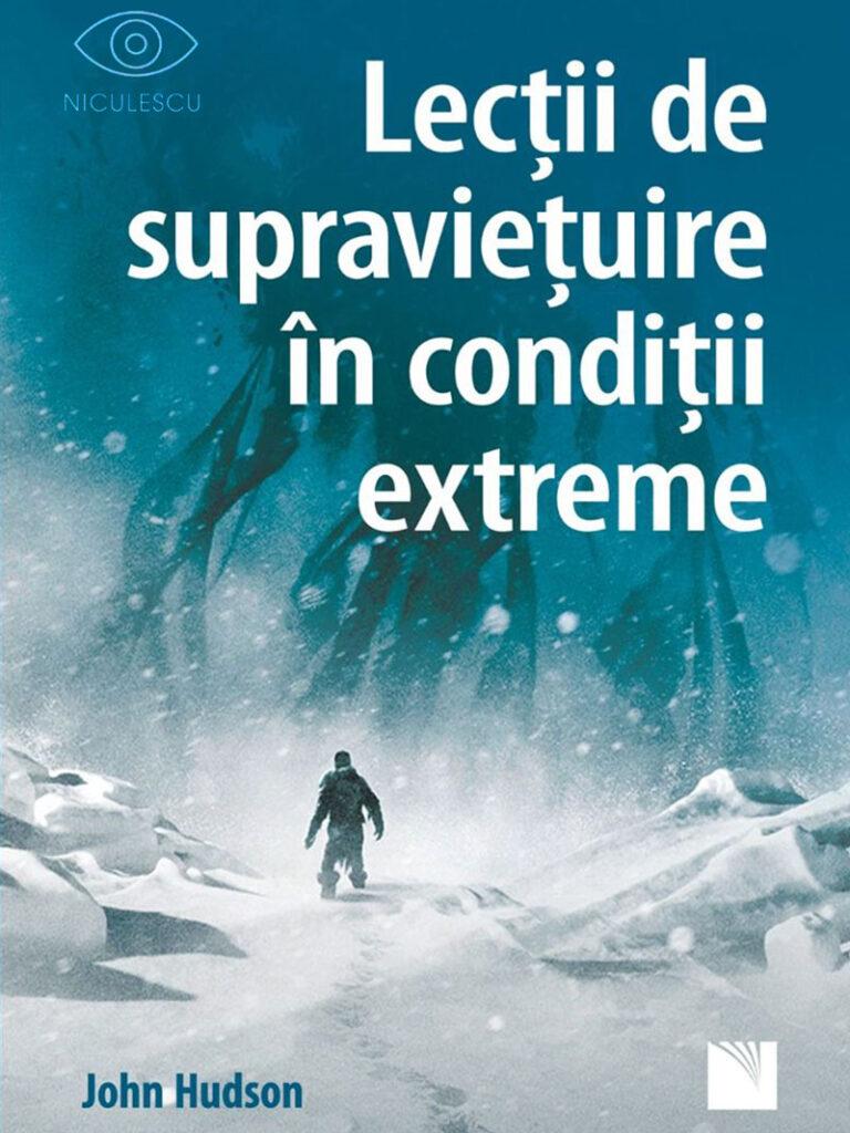 Lectii de supravietuire in conditii extreme, John Hudson, carte motivationala pentru sportivi